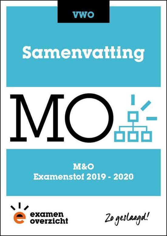 ExamenOverzicht - Samenvatting M&O VWO - ExamenOverzicht |
