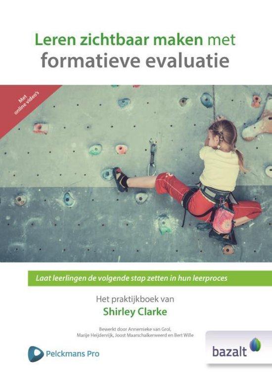 Leren zichtbaar maken met formatieve evaluatie - Shirley Clarke |