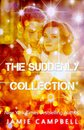 The Suddenly Collection