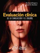 Evaluacion clínica de la simulacion y el engaño