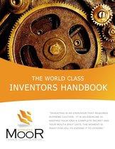 The World Class Inventors Handbook