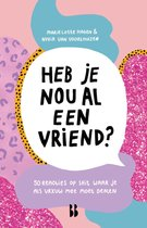 Boek cover Heb je nou al een vriend? van Marie Lotte Hagen (Onbekend)