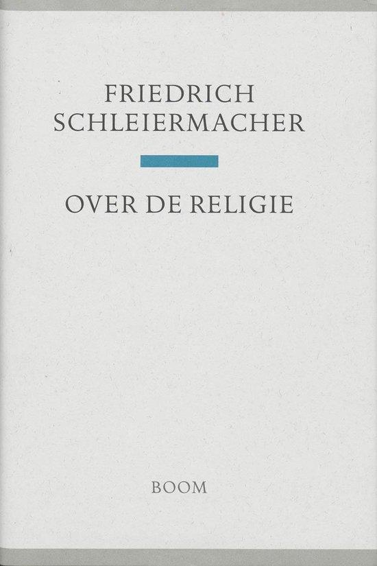 Boom Religie - Over de religie - F. Schleiermacher |
