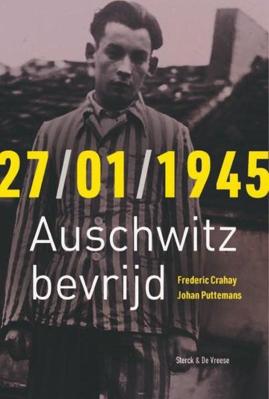 27/01/1945 Auschwitz bevrijd - Frederic Crahay | Fthsonline.com