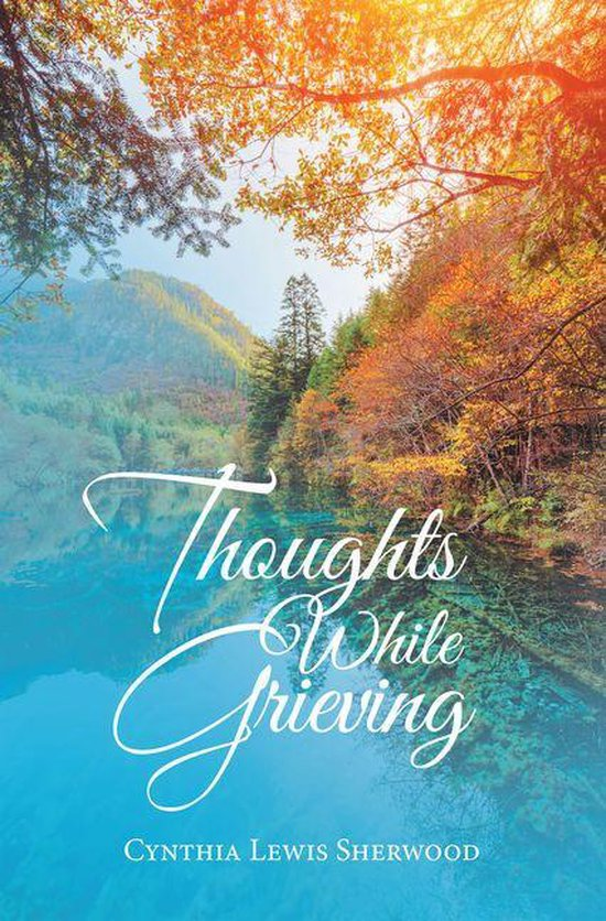 Thoughts While Grieving
