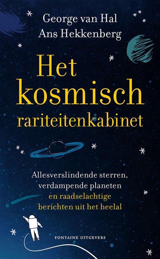 Het kosmisch rariteitenkabinet - George van Hal  