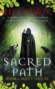 Sacred Path: Book One