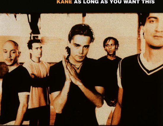 As Long As You Want This - Kane