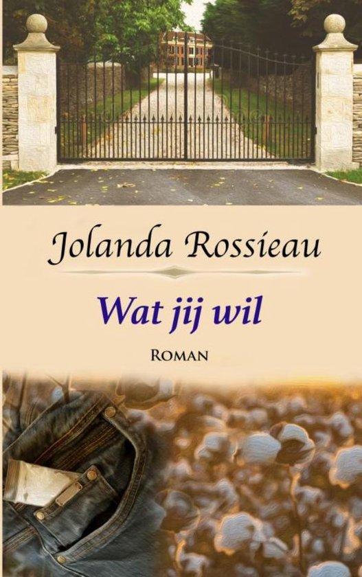 Wat jij wil - Jolanda Rossieau | Fthsonline.com
