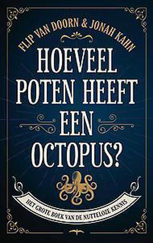 Hoeveel poten heeft een octopus - Flip van Doorn | Fthsonline.com