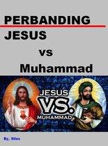 PERBANDINGAN - JESUS vs Muhammad