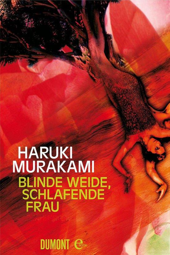 Boek cover Blinde Weide, schlafende Frau van Haruki Murakami