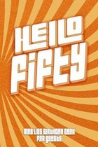 HELLO FIFTY Mad Libs Birthday Book For Guests: Funny (6x9) Mad Libs 50TH Birthday Guest Book - Vintage Retro Style Design