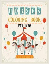 Horses Coloring Book for Kids