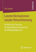 Latente Mechanismen Sozialer Hierarchisierung