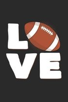 Love: 6x9 Football - grid - squared paper - notebook - notes