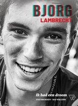 Bjorg Lambrecht - Ik had een droom