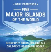 Five Major Islands of the World - Geography Books for Kids 5-7 | Children's Geography Books