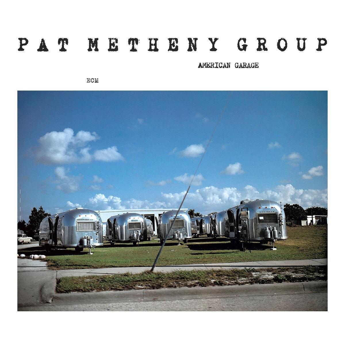 American Garage - Pat Metheny