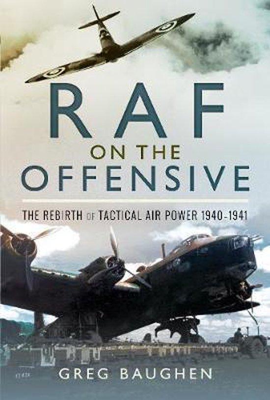 Boek cover RAF On the Offensive van Greg Baughen (Hardcover)
