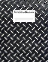 Composition Notebook: Diamond Plate Notebook - College Ruled