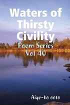 Waters of Thirsty Civility