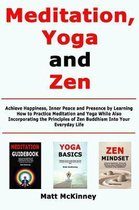 Meditation, Yoga and Zen