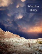 Weather Diary: Kids Weather Log Book For Weather Watchers and Future Meteorologists - Space for 100 observations with prompts and roo