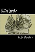 If You Found a Million Dollars