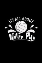 Its all about water polo