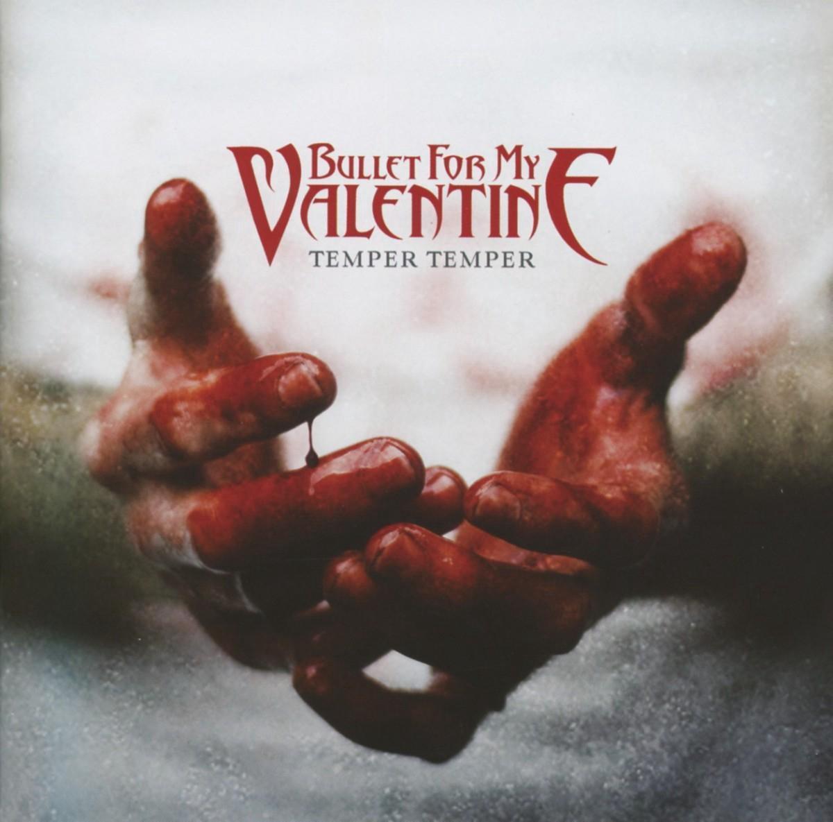 Temper Temper (Deluxe Edition) - Bullet for My Valentine