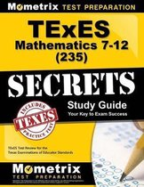 TExES Mathematics 7-12 (235) Secrets Study Guide