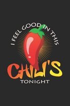 I feel good chili's