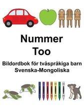 Svenska-Mongoliska Nummer/Тоо Bildordbok foer tvasprakiga barn