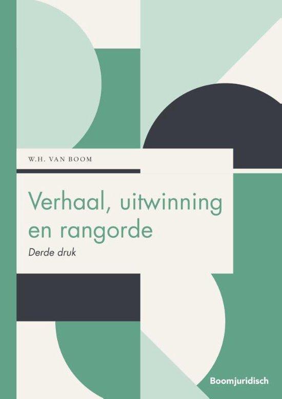Boek cover Boom Juridische studieboeken  -   Verhaal, uitwinning en rangorde van W.H. van Boom (Paperback)