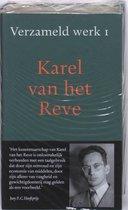 Reve, Karel van het. Verzameld werk 1