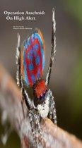 Operation Arachnid: On High Alert