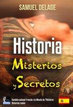 Historia, Misterios y Secretos