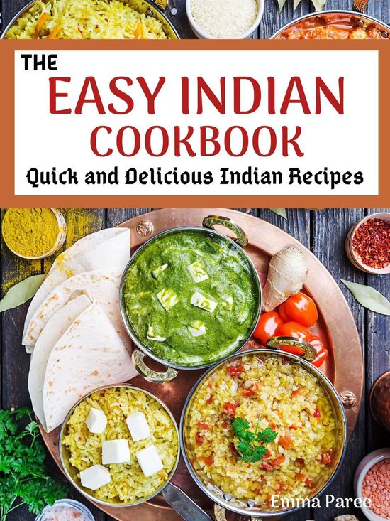 The Easy Indian Cookbook