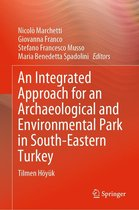 An Integrated Approach for an Archaeological and Environmental Park in South-Eastern Turkey