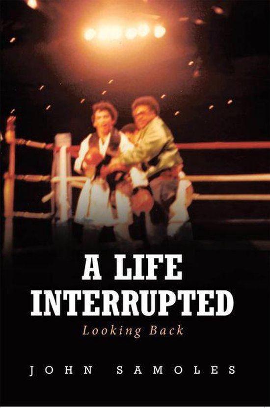 A Life Interrupted
