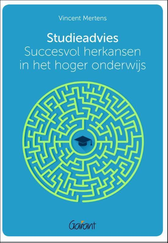 Studieadvies. succesvol herkansen in het hoger onderwijs - Vincent Mertens  