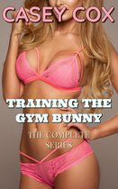 Training The Gym Bunny - The Complete Series