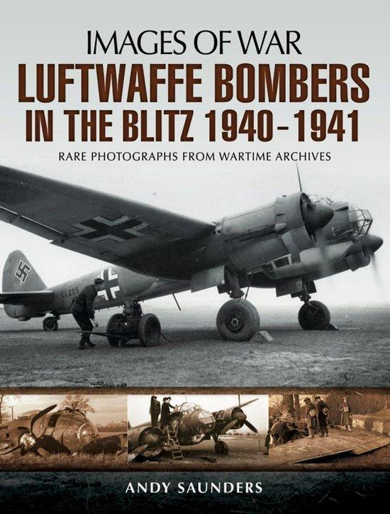 Boek cover Luftwaffe Bombers in the Blitz, 1940–1941 van Andy Saunders (Onbekend)