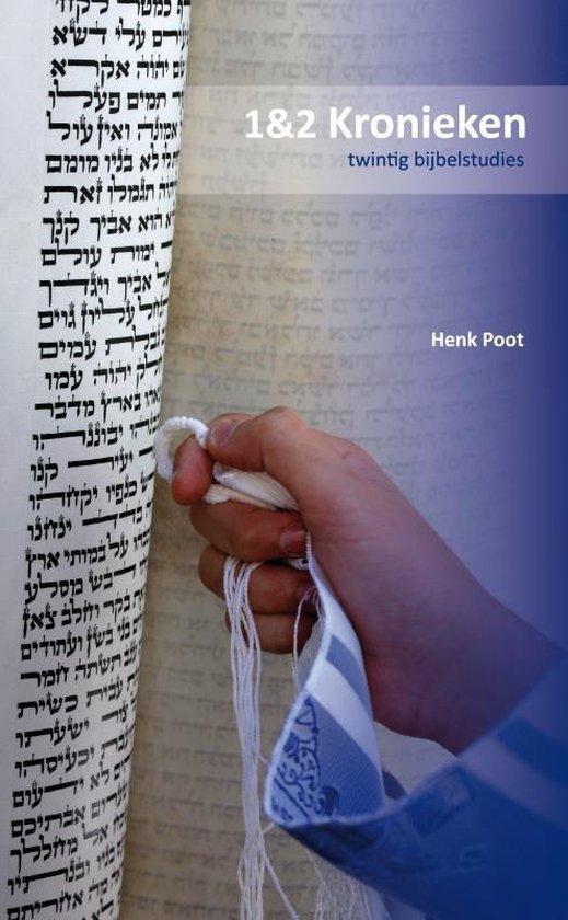 Cover van het boek '1&2 Kronieken' van Henk Poot