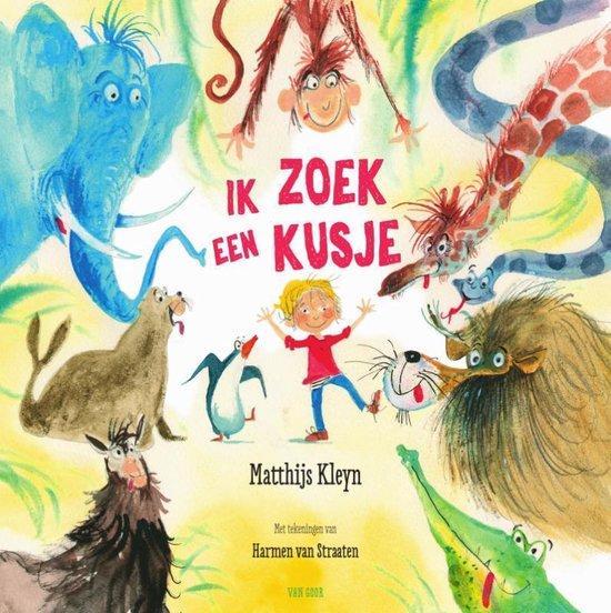 Boek cover Ik zoek een kusje van Matthijs Kleyn (Hardcover)
