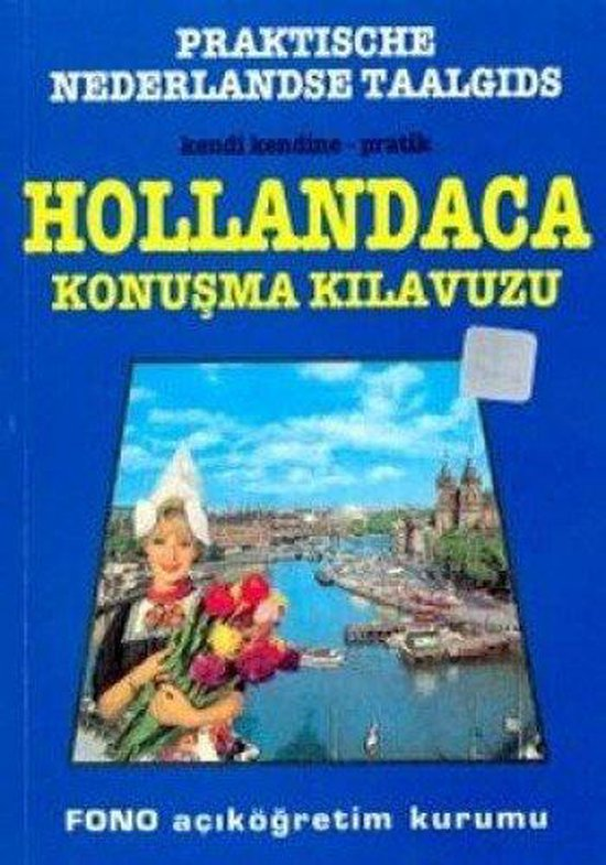Dutch Phrase Book for Turkish Speakers