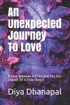 An Unexpected Journey To Love