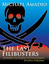 The Last Filibusters