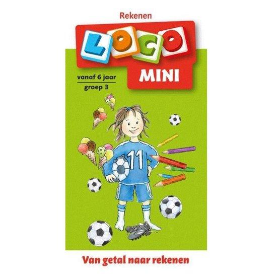 Basisrekenvaardigheden. Van getal naar rekenen (5-6 jaar) Loco mini - H. Muller |